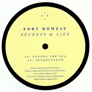 FORT ROMEAU - Secrets & Lies