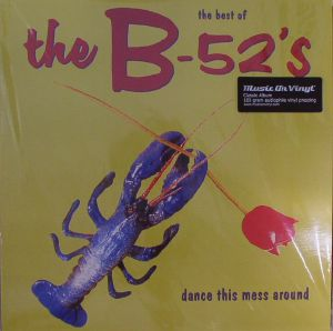 B52s, The - The Best Of The B52's: Dance This Mess Around