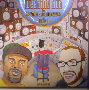 WEEDING DUB feat M PARVEZ aka THE DUB FACTORY & LITTLE R - Love