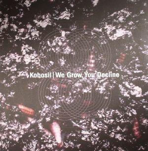 KOBOSIL - We Grow You Decline