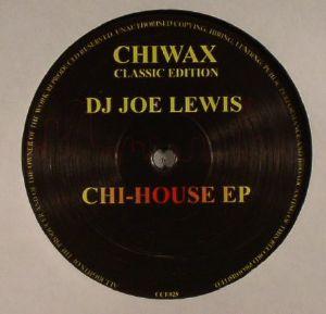 DJ JOE LEWIS - Chi House EP