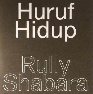SHABARA, Rully - Huruf Hidup