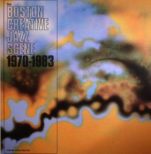 VARIOUS - The Boston Creative Jazz Scene: 1970-1983