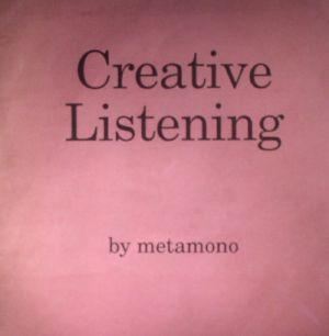 METAMONO - Creative Listening