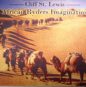 St LEWIS, Cliff - African Ryders Imagination