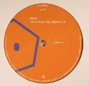 LOWRIS - 2015 Brain Chip Odyssey EP