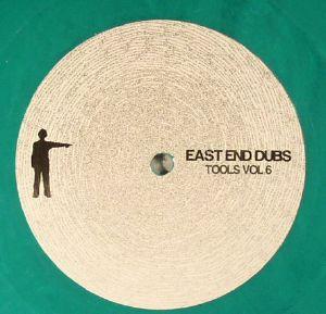 EAST END DUBS - Tools Vol 6