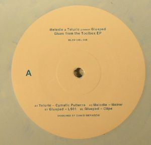 MELODIE/TELURIC presents GLUEPED - Glues From The Toolbox EP
