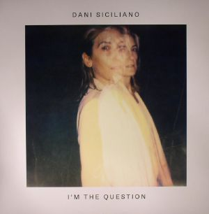 SICILIANO, Dani - I'm The Question