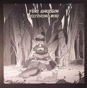 SHULGIN, Yuri - Polyphonic Mind