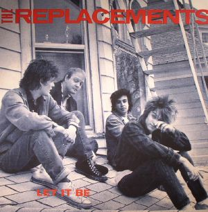 The Replacements Let It Be Vinyl At Juno Records
