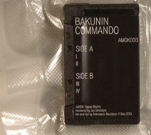BAKUNIN COMMANDO - Bakunin Commando