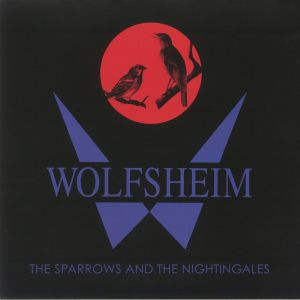 WOLFSHEIM - The Sparrows & The Nightingales