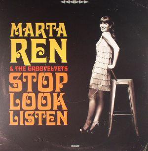 REN, Marta/THE GROOVELVETS - Stop Look Listen