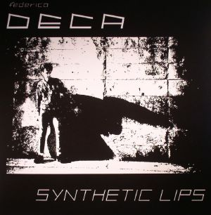 DECA - Synthetic Lips (remastered)