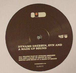 DYNAMO DREESEN/SVN/A MADE UP SOUND - SUE 013