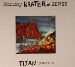 KRATER, Edmony/ZEPISS - Tijan Pou Velo