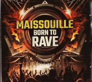 MAISSOUILLE - Born To Rave