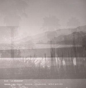 BAR - LA Dusseldorf (remixes)