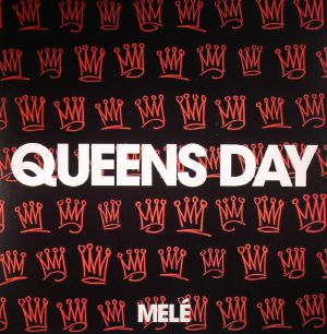 MELE - Queens Day