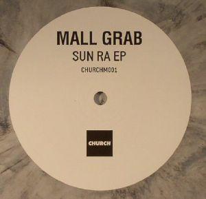 MALL GRAB - Sun Ra EP