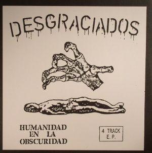 DESGRACIADOS - Humanidad En La Obscuridad