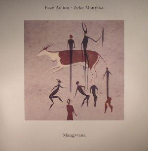 FAZE ACTION/ZEKE MANYIKA - Mangwana