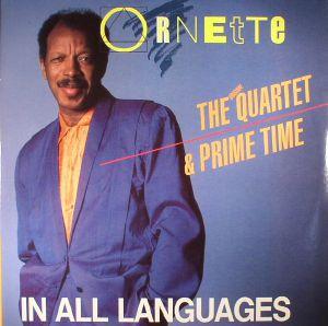 COLEMAN, Ornette/THE ORIGINAL QUARTET/PRIME TIME - In All Languages