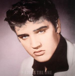 PRESLEY, Elvis - I Was The One