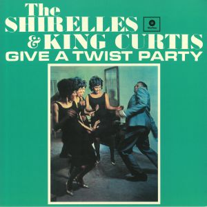 SHIRELLES, The/KING CURTIS - Give A Twist Party