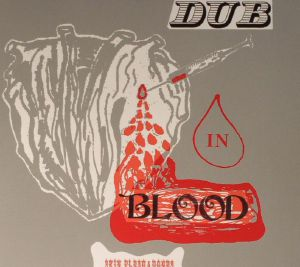 SKIN FLESH & BONES/THE SUNSHOT BAND - Dub In Blood