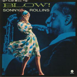 ROLLINS, Sonny - Blow!