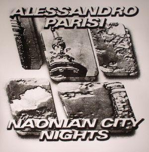PARISI, Alessandro - Naonian City Nights