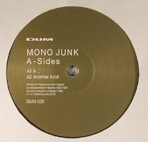 MONO JUNK/KIM RAPATTI - A Sides