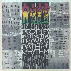 A TRIBE CALLED QUEST - People's Instinctive Travels & The Paths Of Rhythm: 25th Anniversary Edition