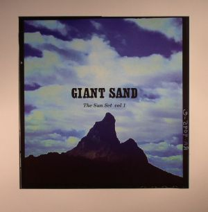 GIANT SAND - The Sun Set: Vol 1 (Record Store Day 2016)
