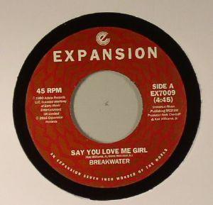 BREAKWATER - Say You Love Me Girl