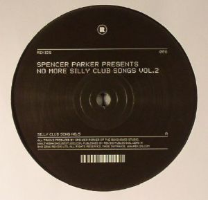 PARKER, Spencer - No More Silly Club Songs Vol 2