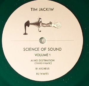 JACKIW, Tim - Science Of Sound Volume 1