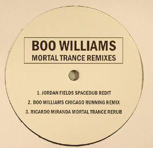 WILLIAMS, Boo - Mortal Trance Remixes