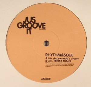 RHYTHM & SOUL - Jus Groove It 002