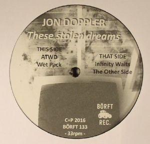 DOPPLER, Jon - These Stolen Dreams