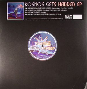 ELECTROSOUL SYSTEM/DEEIZM/NCLEAR/DISTANT FUTURE/KOS MOS MUSIC COLLECTIVE - Kosmos Gets Harder EP