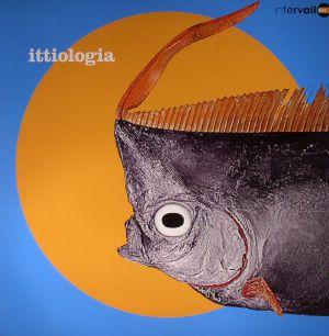 VARIOUS - Ittiologia