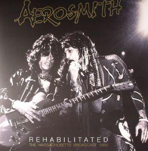 AEROSMITH - Rehabilitated: The Massachusetts Broadcast 1986
