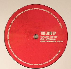 MEKANISM, The/ATAXIA/GIACOMO/MICHELANGELO - The Acid EP
