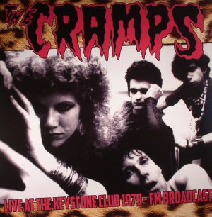 CRAMPS, The - Live At The Keystone Club 1979 FM Broadcast