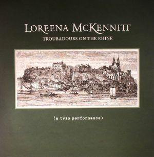 McKENNITT, Loreena - Troubadours On The Rhine: A Trio Performance