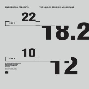 BROOM, Mark - The London Sessions Vol One