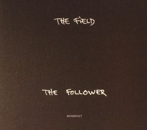 FIELD, The - The Follower